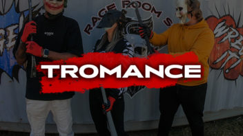 Tromance