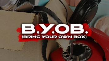 BYOB (Bring your own box)
