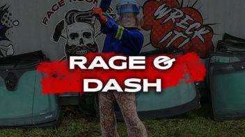 Rage & Dash